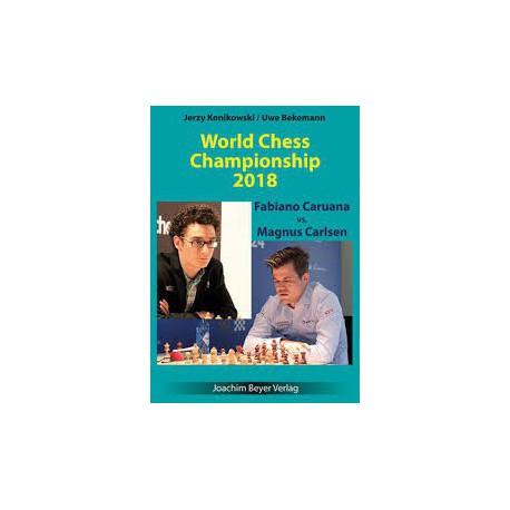 Konikowski & Berkermann - World Chess Championship 2018 Caruana vs. Carlsen