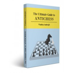 Andrejic - The Ultimate Guide to Antichess