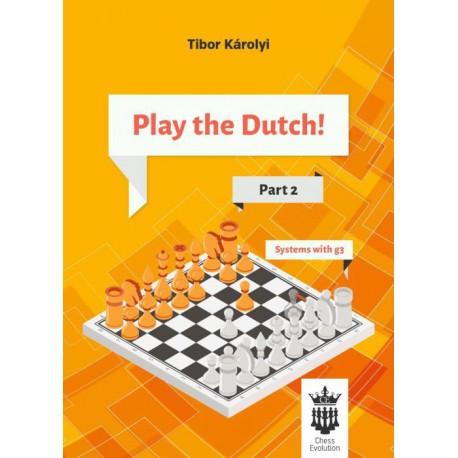 Karolyi - Play the Dutch! Part 2