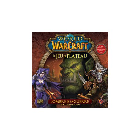 World of Warcraft - L'Ombre de la Guerre