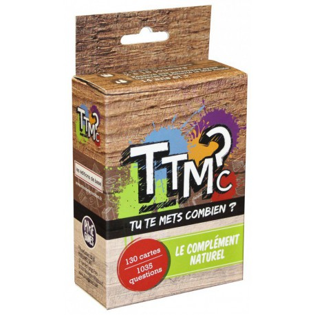 TTMC-Tu Te Mets Combien? Ext. Le Complément Naturel