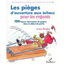 Burgess - Les pièges d'ouverture aux échecs pour les enfants