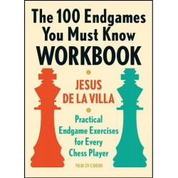 De la Villa - The 100 Endgames You Must Know Workbook