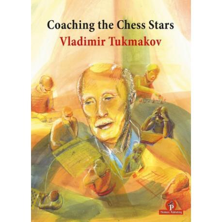 Tukmakov - Coaching the Chess Stars