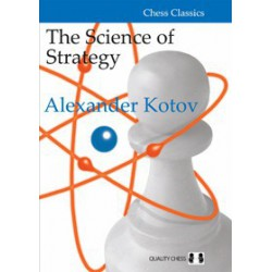 Kotov - Science of Strategy (hardcover)