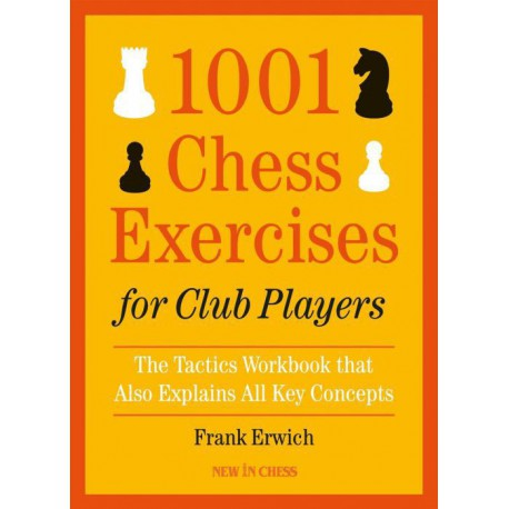 Erwich - 1001 Chess Exercises for Club Players
