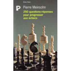 MEINSOHN - 250 questions-réponses pour progresser aux échecs