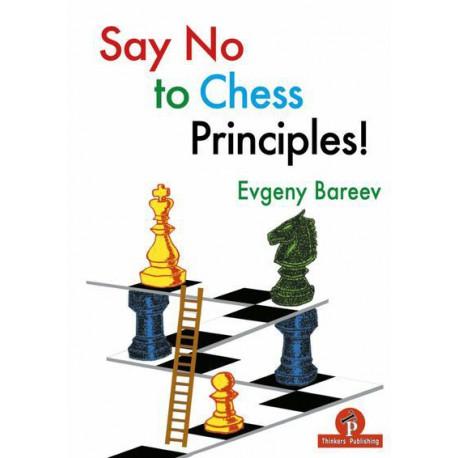 Bareev - Say No to Chess Principles!