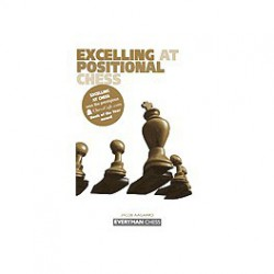 AAGAARD - Excelling at Positional Chess