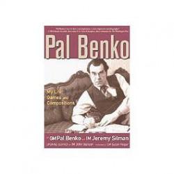 BENKO, SILMAN - Pal Benko, My Life, Games and Compositions