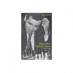 KAROLYI, APLIN - Kasparov's Fighting Chess 1993-98