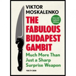 MOSKALENKO - The Fabulous Budapest Gambit