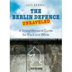 Bernal - Berlin Defence Unraveled