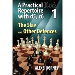 Kornev - Practical Black repertoire with d5, c6 Volume 1 The slav