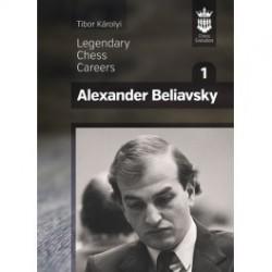 Karolyi - Legendary Chess Careers Alexander Beliavsky