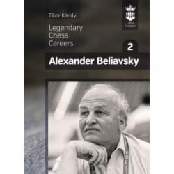 Karolyi - Legendary Chess Careers Alexander Beliavsky Part 2