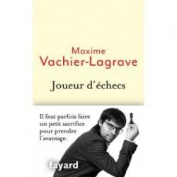 Vachier-Lagrave - Joueur d'échecs
