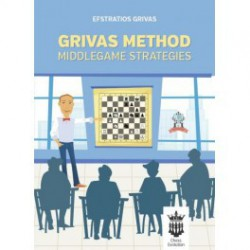 Grivas - Grivas Method - Middlegame strategies