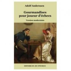 Anderssen - Gourmandises pour joueur d'échecs