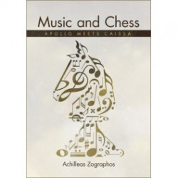 Zographos - Music and Chess: Apollo meets Caissa