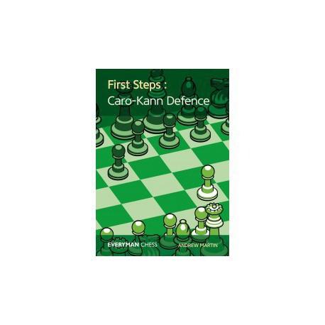 MARTIN - First Steps: The Caro-Kann