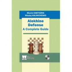 Chetverik & Nikolay Kalinichenko - Alekhine Defense : A Complete Guide