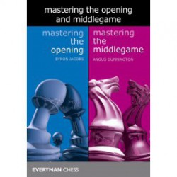 Jacobs & Dunnington - Mastering the Opening and Middlegame