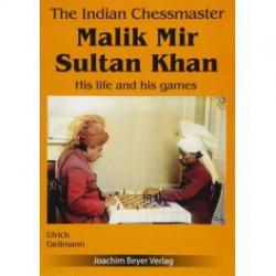 Geilmann - Malik Mir Sultan Khan His life and his games