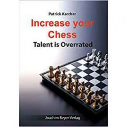 Karcher - Increase your Chess Talent is Overrated