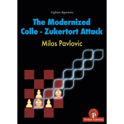 Pavlovic - The Modernized Colle - Zukertort Attack