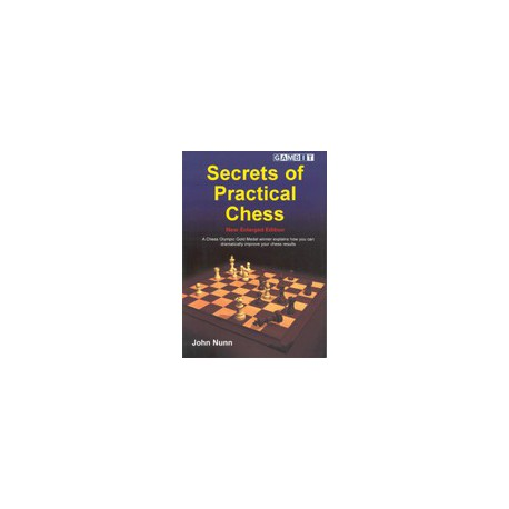 NUNN - Secrets of Practical Chess - 2nd édition