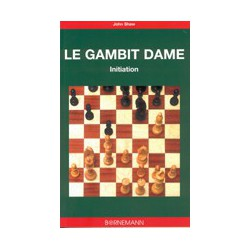 SHAW - Le gambit dame, initiation