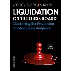 Benjamin - Liquidation on the Chess Board New and Extended Edition