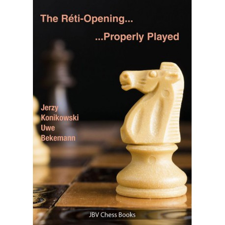 Bekemann & Konikowski - Réti Opening properly played