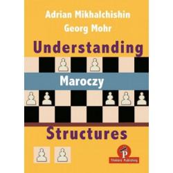 Understanding Maroczy Structures - Adrian Mikhalchishin & Georg Mohr