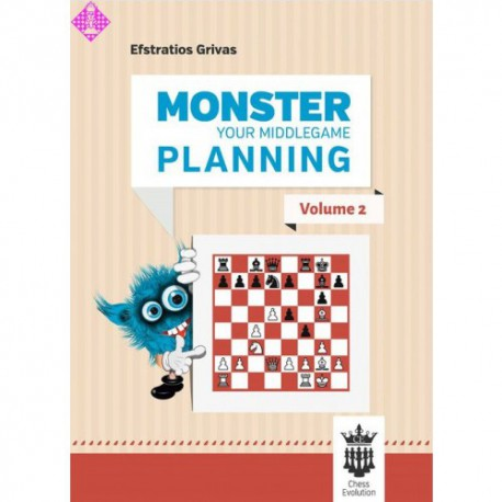 Grivas - Monster your middlegame planning (volume 2)
