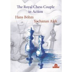 Böhm, Afek - The Royal Chess Couple in Action