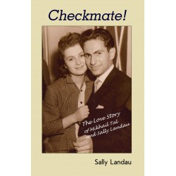 Sally Landau - Checkmate! The Love Story of Mikhail Tal and Sally Landau
