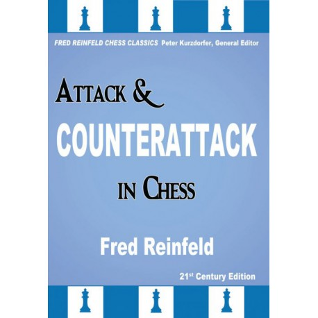 Reinfeld - Attack & Counterattack in Chess