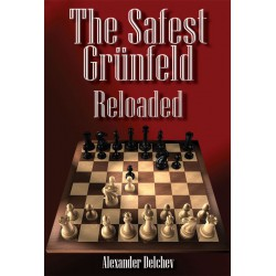 Alexander Delchev - The Safest Grünfeld Reloaded
