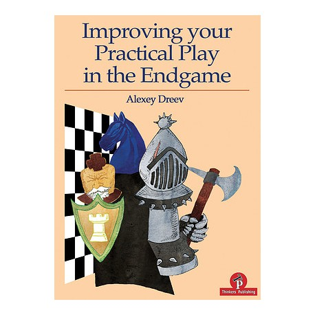 Alexey Dreev - Improve your practical play in the endgame