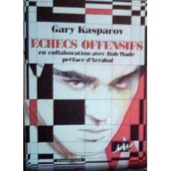 Kasparov - Echecs offensifs