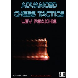 Psakhis - Advanced Chess Tactics (2nd edition)