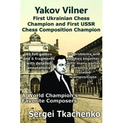 Vilner - First Ukrainian Chess Champion and First USSR Chess Composition Champion
