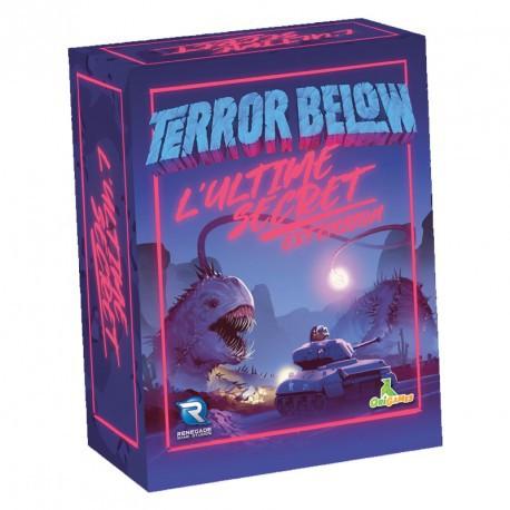 Terror Below extension l'Ultime Secret