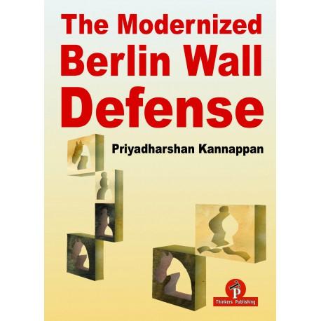 Kannappan - The Modernized Berlin Wall Defense