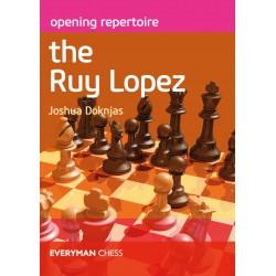 Doknjas - Opening Repertoire: The Ruy Lopez
