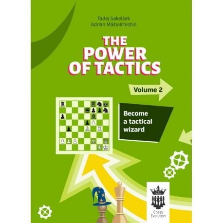 Mikhalchishin - Power of Tactics volume 2 Become a Tactical Wizard