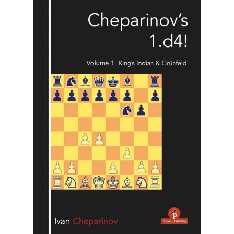 Cheparinov - Cheparinov's 1. d4! - Volume 1: King's Indian and Grünfeld