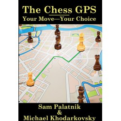 Khodarkovsky, Palatnik - The Chess GPS 2
